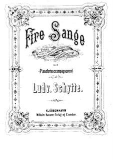 Four Songs: quatro musicas by Ludvig Schytte