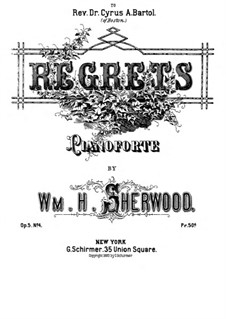 Suite for Piano, Op.5: No.4 Regrets by William H. Sherwood