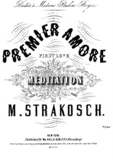 Premier Amour (First Love): Premier Amour (First Love) by Maurice Strakosch
