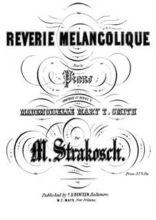 Reverie melancolique: Reverie melancolique by Maurice Strakosch
