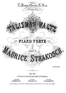 Talisman Waltz: Talisman Waltz by Maurice Strakosch