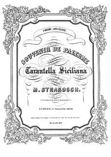 Tarantella Siciliana: Tarantella Siciliana by Maurice Strakosch