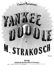 Yankee Doodle: Yankee Doodle by Maurice Strakosch