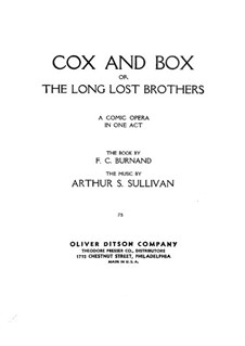 Cox and Box or The Long-Lost Brothers: Cox and Box or The Long-Lost Brothers by Arthur Seymour Sullivan