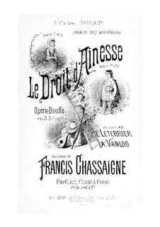 Le droit d'aînesse (The Birthright): Le droit d'aînesse (The Birthright) by Francis Chassaigne