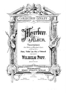 Transcriptions on Motifs from 'Hugenots' by G. Meyerbeer for Violin (or Flute), Cello and Piano: partitura completa by Wilhelm Popp