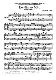 Tico-Tico no fubá: Para Piano by Zequinha de Abreu