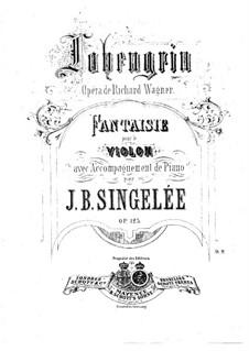 Fantasia on Themes from 'Lohengrin' by Wagner, Op.123: Parte de solo by Jean Baptiste Singelée