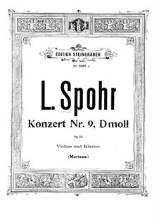 Concerto for Violin and Orchestra No.9 in D Minor, Op.55: versão para violino e piano by Louis Spohr