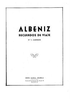 Recuerdos de viaje: No.3 Alborada by Isaac Albéniz