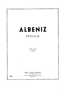 Spanish Suite, Op.97: No.2 Sevilla by Isaac Albéniz