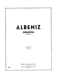 Spanish Suite, Op.97: No.1 Zaragoza by Isaac Albéniz