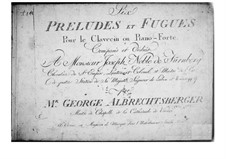Six Preludes and Fugues for Harpsichord (or Piano): set completo by Johann Georg Albrechtsberger