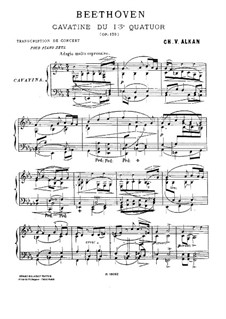 String Quartet No.13 in B Flat Major, Op.130: Cavatina. Arrangement for piano (with fingering) by Ludwig van Beethoven