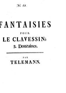 Twelve Fantasias for Harpsichord, TWV 33: set completo by Georg Philipp Telemann