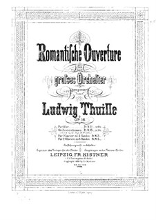 Romantic Overture, Op.16: Romantic Overture by Ludwig Thuille
