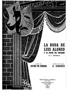 La boda de Luis Alonso: La boda de Luis Alonso by Gerónimo Giménez