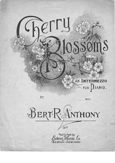 Cherry Blossoms, Op.51: Cherry Blossoms by Bert R. Anthony