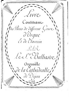Selected Pieces for Organ (or Harpsichord): Selected Pieces for Organ (or Harpsichord) by Claude-Bénigne Balbastre