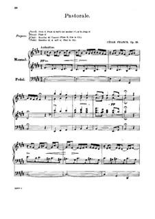 Six Pieces for Grand Organ: Pastorale, Op.19 by César Franck