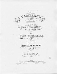 La Campanella, Op.10: La Campanella by Alexander Dreyschock