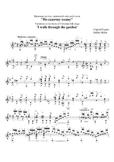 Variations on the theme of Ukrainian folk song 'I walk through the garden': Variations on the theme of Ukrainian folk song 'I walk through the garden' by Hurin Serhiy
