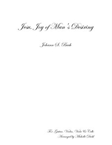 Jesu, Joy of Man's Desiring: For guitar, violin, viola and cello by Johann Sebastian Bach