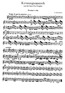 Le prophète (The Prophet): Coronation March – Trumpets Parts by Giacomo Meyerbeer