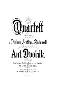 String Quartet No.13 in G Major, B.192 Op.106: Movements I-II. Version for piano four hands by Antonín Dvořák