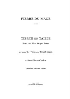 Tierce en taille, for Viola and Small Organ: Tierce en taille, for Viola and Small Organ by Pierre Du Mage