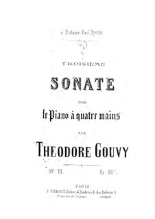 Sonata for Piano Four Hands No.3, Op.51: Sonata for Piano Four Hands No.3 by Louis Théodore Gouvy