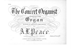 Transcription on Overture from 'The Magic Flute' by W. Mozart for Organ, K.620: Transcription on Overture from 'The Magic Flute' by W. Mozart for Organ by Albert Lister Peace