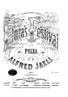 Flora's Festival, Op.33: Flora's Festival by Alfred Jaell