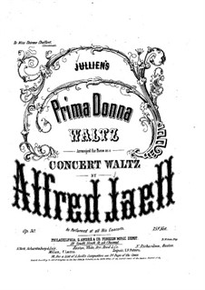 Prima Donna. Concert Waltz for Piano, Op.30: Prima Donna. Concert Waltz for Piano by Alfred Jaell