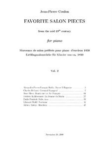 Favorite Salon Pieces for Piano. Volume II: Favorite Salon Pieces for Piano. Volume II by Henri Herz, Friedrich Kalkbrenner, Edouard Wolff, Adrien Talexy, Émile Prudent, Charles Delioux, Alexandre Pierre François Boëly