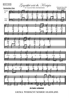 Alte Marienlieder Nr.12, Gegrüsset seist du, Königin, Op.259: Für gemischter Chor by folklore