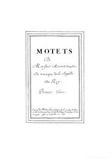 Six Grand Motets: No.1-3 by Guillaume Minoret