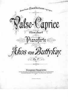 Waltz-Caprice, Op.1a: valsa- caprice by Ákos Buttykay
