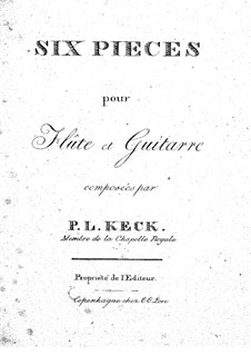 Six Pieces for Flute and Guitar: partes by Philip Ludvig Keck