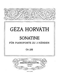 Sonatina in D Minor, Op.108: Sonatina in D Minor by Géza Horváth