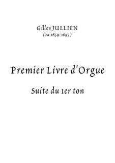Première Livre d'orgue: Première Livre d'orgue by Gilles Jullien