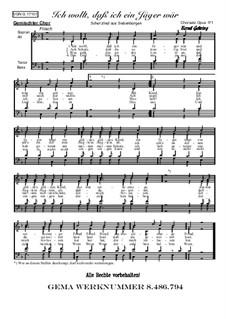 Ich wollt, dass ich ein Jäger wär: para coro misto, Op.171 by folklore