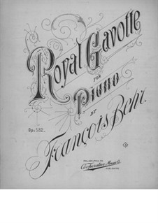Royal Gavotte, Op.582: Royal Gavotte by Franz Behr