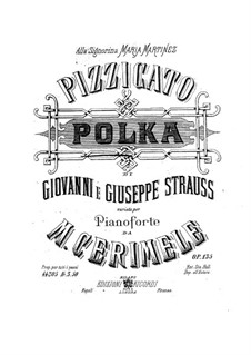 Pizzicato Polka. Transcription on Theme by Johann Strauss (Sohn) and Josef Strauss, Op.135: Pizzicato Polka. Transcription on Theme by Johann Strauss (Sohn) and Josef Strauss by Michele Cerimele