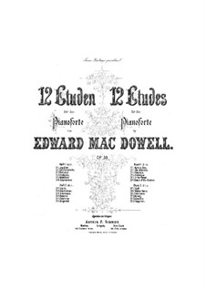 Twelve Etudes, Op.39: Etudes No.7-12 by Edward MacDowell