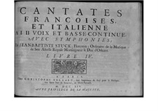 French and Italian Cantatas: French and Italian Cantatas by Jean-Baptiste Stuck