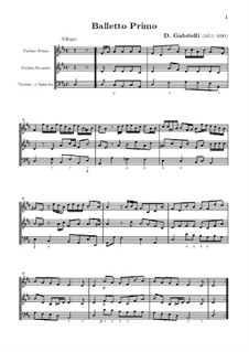 Twelve Ballets for Two Violins and Violone (or Harpsichord), Op.1: Twelve Ballets for Two Violins and Violone (or Harpsichord) by Domenico Gabrielli