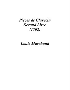Pieces for Harpsichord: livro II by Louis Marchand