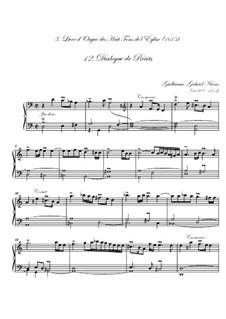 Troisième livre d'orgue: No.12 Dialogue de récits by Guillaume-Gabriel Nivers