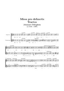 Missa pro defunctis: Tractus by Johannes Ockeghem